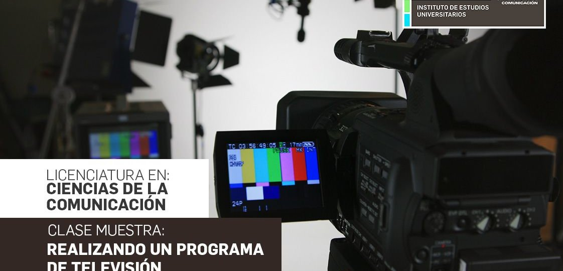 """Clase Muestra """"Realizando un programa de Televisión"""" Comunicación"""