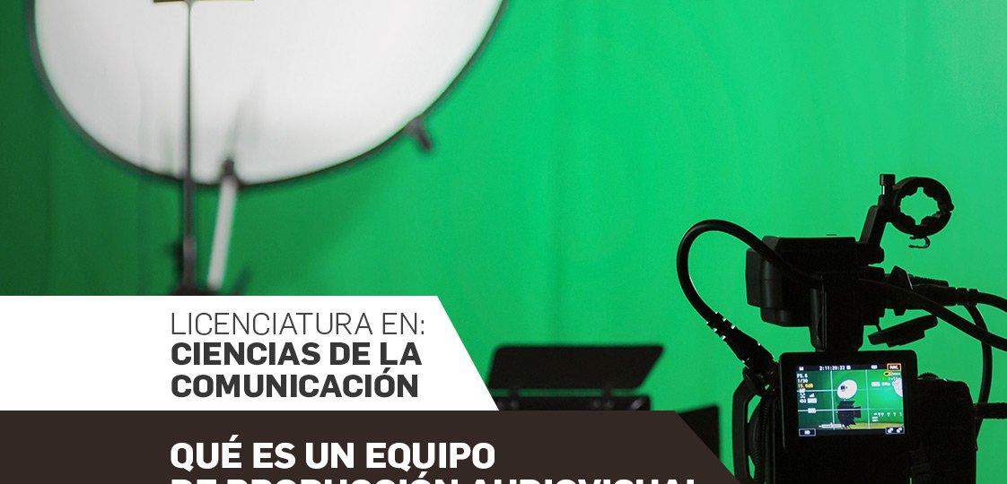 ¿Qué es un equipo de producción audiovisual?