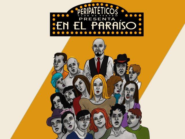 """""""En el Paraíso"""" tendrá dos funciones y recibirá invitados especiales"""